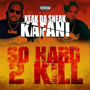Album So Hard 2 Kill from Keak Da Sneak