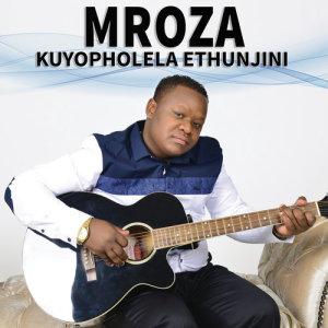 Listen to Lethukuthula Baba song with lyrics from Mroza