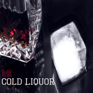 Album Cold Liquor from Relik