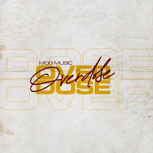 Album Over Dose from MOGmusic