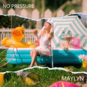 Album No Pressure from MAYLYN