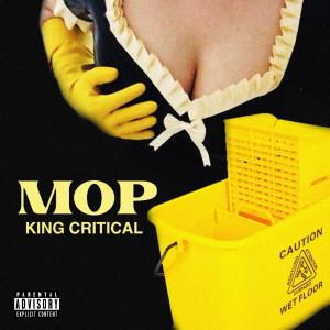 Album Mop from King Critical