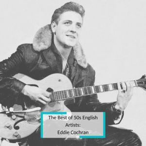 Album The Best of 50s English Artists: Eddie Cochran from Eddie Cochran