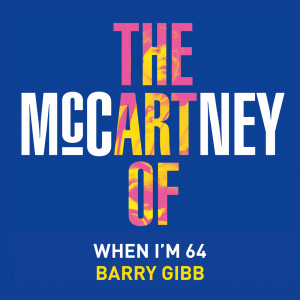 Album When I'm Sixty-Four from Barry Gibb