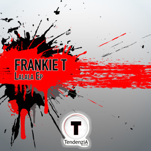 Album Lalala Ep from Frankie T.