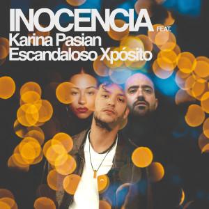 Inocencia (feat. Escandaloso Xpósito & Karina Pasian)