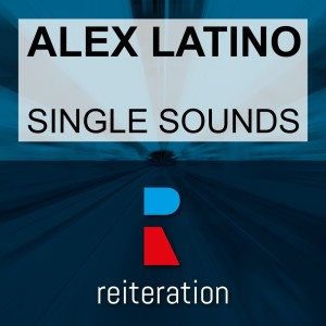 Album Single Sounds from Alex Latino