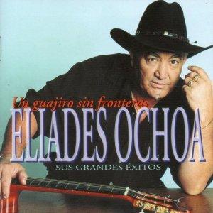 Album Un guajiro sin fronteras - Sus grandes éxitos from Eliades Ochoa