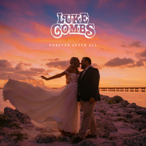 Album Forever After All from Luke Combs
