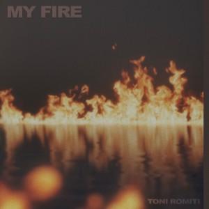 Album My Fire from Toni Romiti