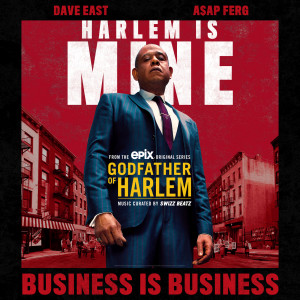 Listen to Business is Business song with lyrics from Godfather of Harlem
