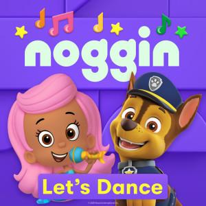 Noggin的專輯Let's Dance