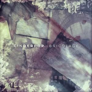 Album Bricolage from Cinderpop