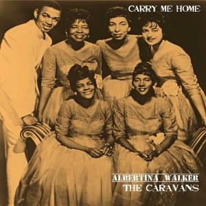 Album Carry Me Home from Albertina Walker