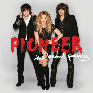 Album Pioneer from The Band Perry
