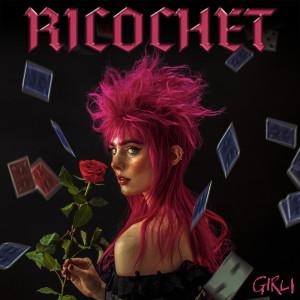 Album Ricochet from GIRLI
