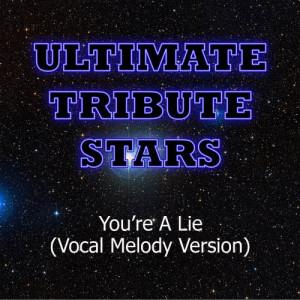 Ultimate Tribute Stars的專輯Slash - You're A Lie (Vocal Melody Version)