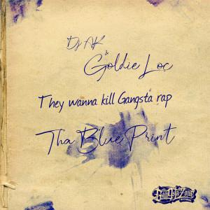 Album They Wanna Kill Gangsta Rap (Tha Blue Print) (Explicit) from Goldie Loc