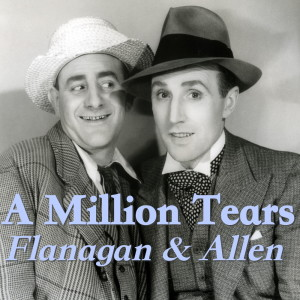 Album A Million Tears from Flanagan & Allen
