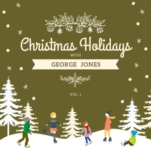 Christmas Holidays with George Jones, Vol. 1