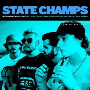 Chicago is so Two Years Ago (Explicit) dari State Champs