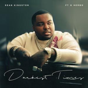 Album Darkest Times (feat. G Herbo) from Sean Kingston