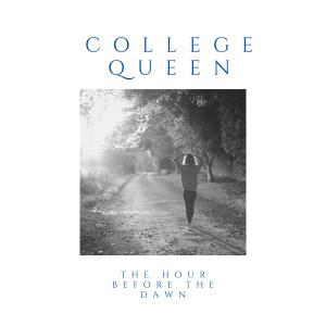 Album The Hour Before the Dawn from College Queen