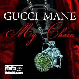 收聽Gucci Mane的My Chain (Acapella (Explicit))歌詞歌曲