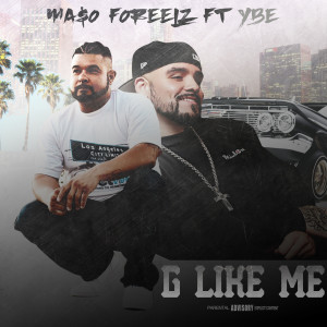 Album G Like Me (Explicit) from YBE