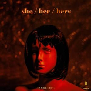 She / Her / Hers (Explicit) dari Svmmerdose