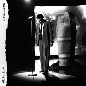 Album Dirty (Live) (Explicit) from Grandson