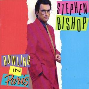 Album Bowling In Paris from Stephen Bishop