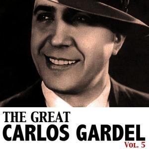 Carlos Gardel的專輯The Great Gardel, Vol. 5