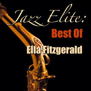 Ella Fitzgerald的專輯Jazz Elite: Best Of Ella Fitzgerald