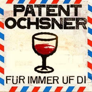Patent Ochsner的專輯Für immer uf di