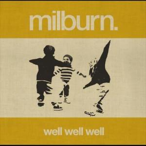 Well Well Well 2006 Milburn