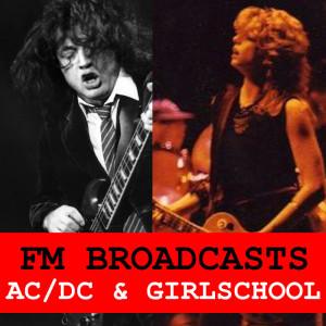 Album FM Broadcasts AC/DC & Girlschool from Girlschool