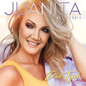 Album Dis Tyd from Juanita Du Plessis