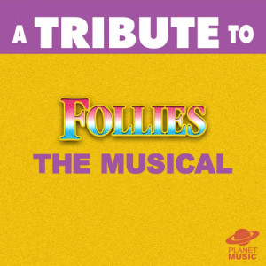 The Hit Co.的專輯A Tribute to Follies: The Musical