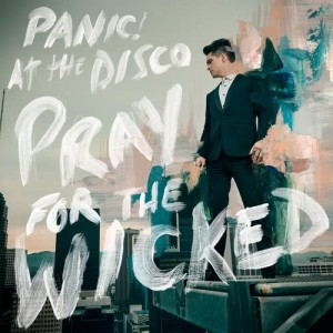 Panic! At The Disco的專輯Pray for the Wicked
