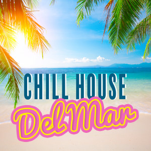 Album Chill House Del Mar from Sex Music Zone