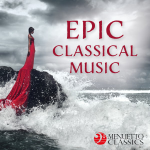 Album Epic Classical Music from Various Artists