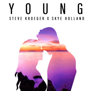 Listen to Young song with lyrics from Steve Kroeger