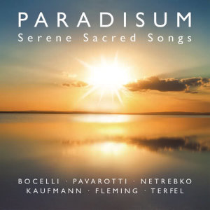 Album Paradisum: Serene Sacred Songs from Classical Artists