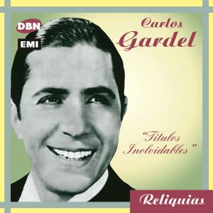 Carlos Gardel的專輯Reliquias