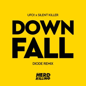 Album Downfall (Diode Remix) from UFO!