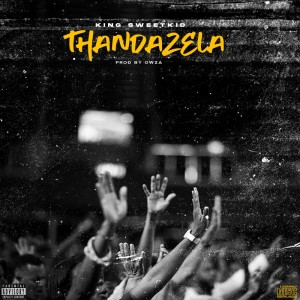 Album Thandazela from King SweetKid