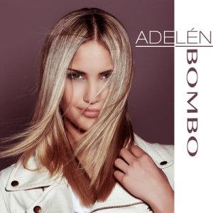 收聽Adelén的Bombo歌詞歌曲