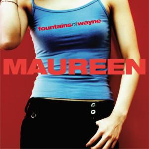 Maureen 2005 Fountains Of Wayne