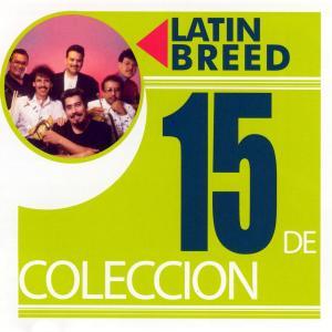 15 De Coleccion 1991 Latin Breed